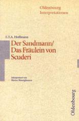 E.T.A Hoffmann, Der Sandmann/ Das Fräulein von Scuderi