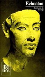 Echnaton, Amenophis IV.