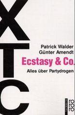 Ecstasy & Co.
