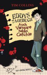 Eddys Tagebuch - Auch Vampire haben Gefühle