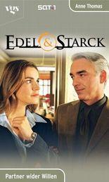 Edel & Starck, Partner wider Willen