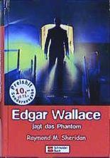 Edgar Wallace jagt das Phantom