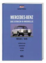 Edition Markt: Mercedes Benz - Die Strich-8-Modelle