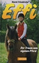 Effi - Der Traum vom eigenen Pferd