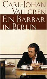 Ein Barbar in Berlin