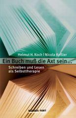 Ein Buch muß die Axt sein . . .