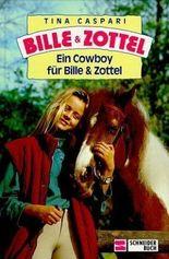 Ein Cowboy für Bille und Zottel