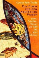 Ein Fisch für den römischen Kaiser