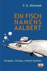 Ein Fisch namens Aalbert