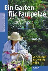 Ein Garten für Faulpelze