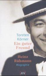 Ein guter Freund. Heinz Rühmann