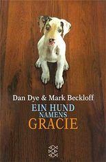 Ein Hund namens Gracie