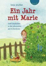 Ein Jahr mit Marie