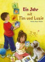 Ein Jahr mit Tim und Luzie