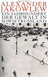 Ein Jahrhundert der Gewalt in Sowjetrusslund