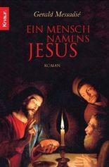 Ein Mensch namens Jesus