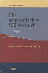 Ein schwäbisches Wörterbuch