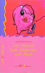 Ein Schwein liebt Schuhcreme und Musik