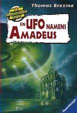 Die Knickerbocker-Bande: Ein Ufo namens Amadeus