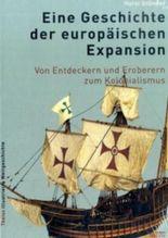 Eine Geschichte der europäischen Expansion