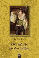 Eine Sklavin für den Kalifen