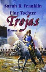 Eine Tochter Trojas