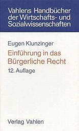 Einführung in das Bürgerliche Recht (Vahlen Handbücher der Wirtschafts- u. Sozialwissenschaften)