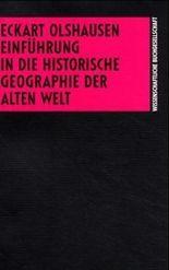 Einführung in die Historische Geographie der Alten Welt
