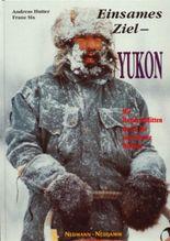 Einsames Ziel Yukon