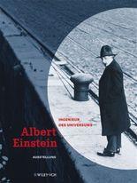 Einsteins Leben und Werk im Kontext