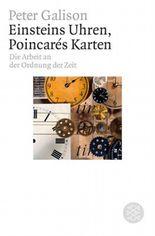 Einsteins Uhren, Poincares Karten