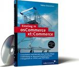 Einstieg in osCommerce, xt:Commerce, m. CD-ROM