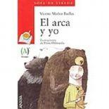 El Arca y Yo / The Ark and I