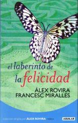 El Laberinto de la Felicidad/ Labyrinth of Happiness