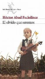 El olvido que seremos. Brief an einen Schatten, spanische Ausgabe