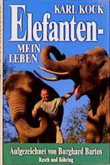 Elefanten - Mein Leben