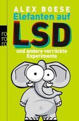 Elefanten auf LSD