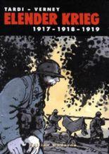 Elender Krieg 1917 - 1918 - 1919