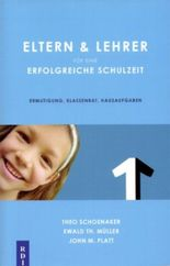 Eltern & Lehrer für eine erfolgreiche Schulzeit