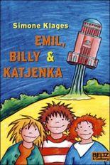 Emil, Billy & Katjenka