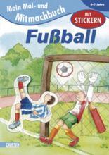 EMiL Mal- und Mitmachbuch / Mal- und Mitmachbuch, Band 5: Fußball