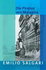 Emilio Salgari: Die Piraten von Malaysia