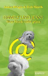 Emmely und Jeany. Wenn Hunde online gehen