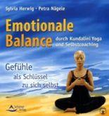 Emotionale Balance durch Kundalini Yoga und Selbstcoaching