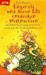 Engel Uli und Stern Elli entdecken Weihnachten