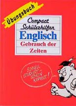 Englisch, Gebrauch der Zeiten