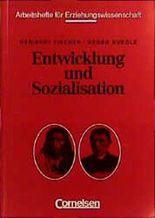 Entwicklung und Sozialisation. Textsammlung