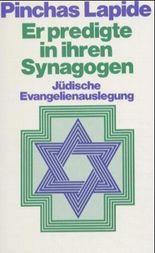 Er predigte in ihren Synagogen