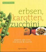 Erbsen, Karotten, Zucchini . . .