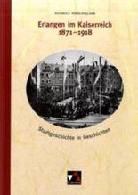 Erlangen im Kaiserreich 1871-1918